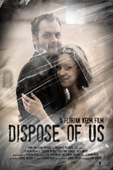 Dispose Of Us Trailer