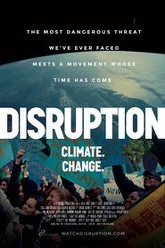 Disruption: Climate. Change. Trailer