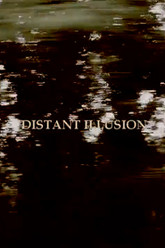 Distant Illusion Trailer
