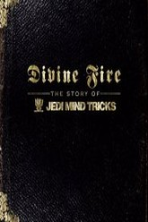 Divine Fire The Story Of Jedi Mind Tricks Trailer