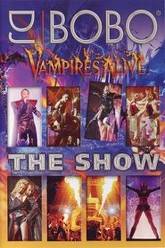DJ Bobo - Vampires Alive (The Show) Trailer