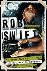 DJ Rob Swift: Live! The Documented Movement Trailer