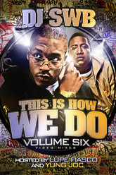 DJ SWB Volume 6 - This Is How We Do Trailer