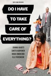 Do I Have to Take Care of Everything? Trailer