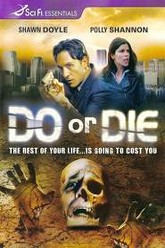 Do or die Trailer