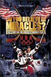 Do You Believe in Miracles? The Story of the 1980 U.S. Hockey Team Trailer