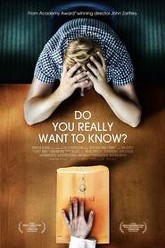 Do You Really Want to Know? Trailer