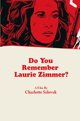 Do You Remember Laurie Zimmer? Trailer