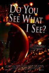 Do You See What I See? Trailer