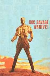 Doc Savage: The Man of Bronze Trailer