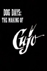 Dog Days: The Making of 'Cujo' Trailer