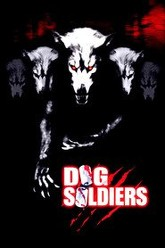 Dog Soldiers Trailer