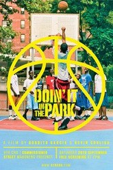 Doin' It in the Park: Pick-Up Basketball, NYC Trailer