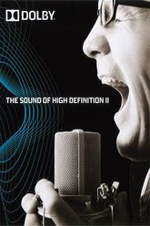 Dolby: The Sound Of High Definition II Trailer