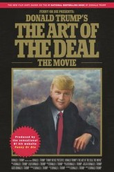 Donald Trump's The Art of the Deal: The Movie Trailer
