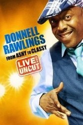 Donnell Rawlings: From Ashy to Classy Trailer