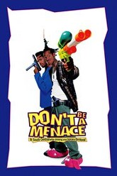 Don't Be a Menace to South Central While Drinking Your Juice in the Hood Trailer
