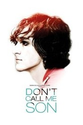 Don't Call Me Son Trailer