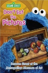Don't Eat the Pictures: Sesame Street at the Metropolitan Museum of Art Trailer