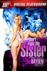 Don't Fuck My Sister Trailer