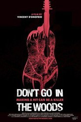 Don't Go in the Woods Trailer