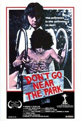 Don't Go Near the Park Trailer