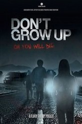 Don't Grow Up Trailer