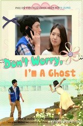 Don't Worry, I'm a Ghost Trailer