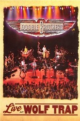 Doobie Brothers - Live at Wolf Trap Trailer