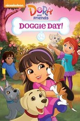Dora And Friends - Doggie Days! Trailer