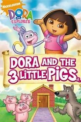 Dora the Explorer: Dora and The Three Little Pigs Trailer