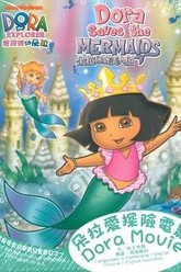Dora the Explorer: Dora Saves the Mermaids Trailer