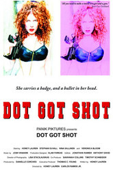 Dot Got Shot Trailer