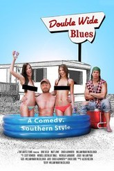 Double Wide Blues Trailer