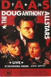Doug Anthony All Stars: Live at the National Theatre Trailer