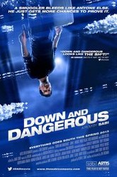 Down and Dangerous Trailer