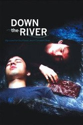 Down The River Trailer
