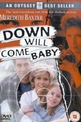 Down Will Come Baby Trailer
