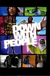 Down With People Trailer