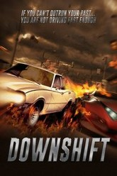 Downshift Trailer