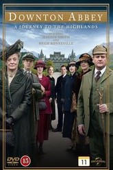 Downton Abbey: A Journey to the Highlands Trailer