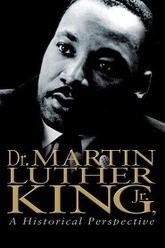 Dr. Martin Luther King, Jr.: A Historical Perspective Trailer