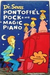 Dr. Seuss: Pontoffel Pock & His Magic Piano Trailer