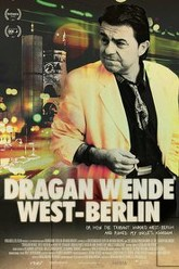Dragan Wende - West Berlin Trailer