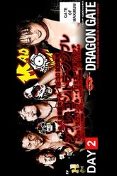 Dragon Gate The Gate of Maximum 2014 Day 2 Trailer