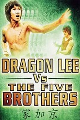 Dragon Lee Vs. The 5 Brothers Trailer