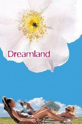 Dreamland Trailer