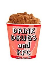 Drink, Drugs and KFC Trailer
