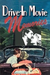 Drive-In Movie Memories Trailer