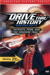Drive Thru History - Patriots, Penn, and the Freedom Trail Trailer